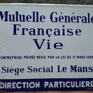 Emaille bord Mutuelle Gènèrale Francaise Vie