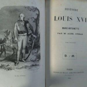 Histoire de Louis XVI et de Marie-Antoinette par Alex Dumas