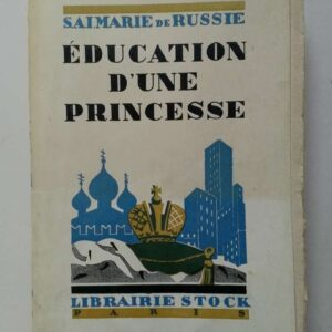 Éducation d'une princesse, S.A.I. la grande-duchesse Marie de Russie