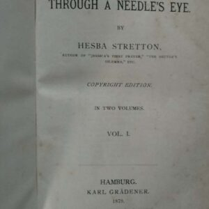 Through a needle's eye, Hesba Stretton