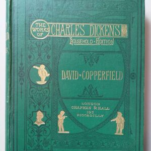 The personal history of David Copperfield, Charles Dickens