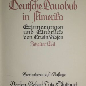 Der Deutsche Lausbub in Amerika, Erinnerungen und Eindrücke von Erwin Rosen