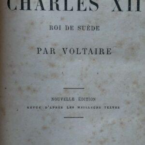 Histoire de Charles XII, roi de Suède par Voltaire