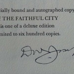 The faithful city, the siege of Jerusalem 1948 by Dov Joseph. Deluxe  gesigneerde editie