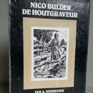 Nico builder de houtgraveur door Jan A. Niemeijer