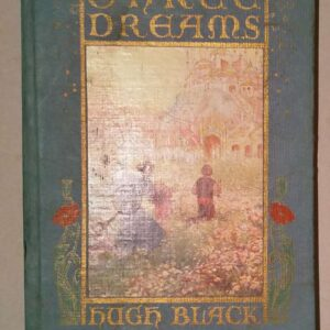 Three dreams, Hugh Black