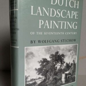 Dutch landscape painting of the seventeenth century door Wolfgang Stechow