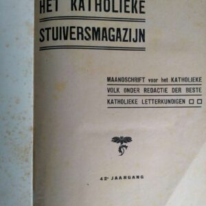 Het Katholieke stuivermagazijn jaargang 1914