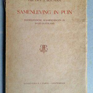 Samenleving in puin, sociologische waarnemingen in West-Duitsland door Professor P.J. Bouman.