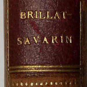 Physiologie du gout deel 1 door Jean Anthelme de Brillat-Savarin