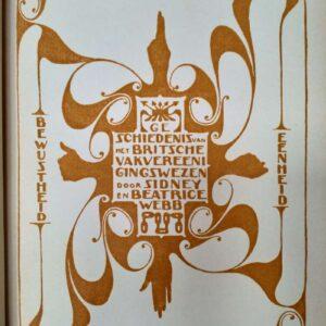 De geschiedenis van het Britsche vakvereenigingswezen door Sidney en Beatrice Webb
