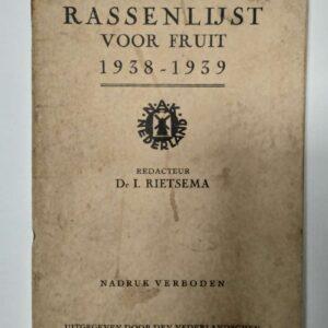 Vierde beschrijvende Rassenlijst voor fruit 1938 – 1939 door Dr. I. Rietsema