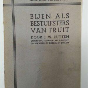 Bijen als bestuifsters van fruit door J.W. Rutten