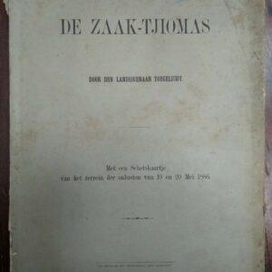 De Zaak Tjiomas door den landeigenaar toegelicht door Jhr. J.W.E. de Sturler.