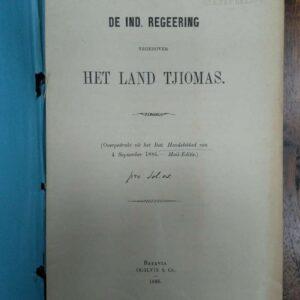 De Ind. Regeering tegenover het land Tjiomas