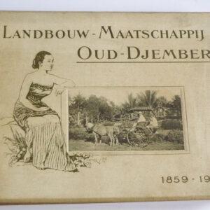 G.D. Birnie, C. Vermeer,. e.a. – Landbouwmaatschappij Oud-Djember 1859-1909