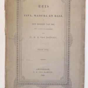 Hoëvell, Dr. W.R. Van – Reis over Java, Madura en Bali in het midden van 1847