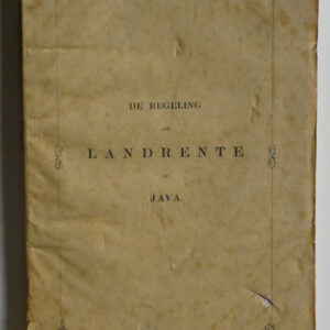 Willem Karel van Dedem – De regeling der landrente op Java